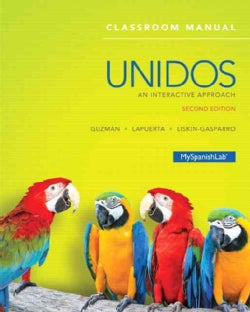 Unidos: An Interactive Approach (Other book format)