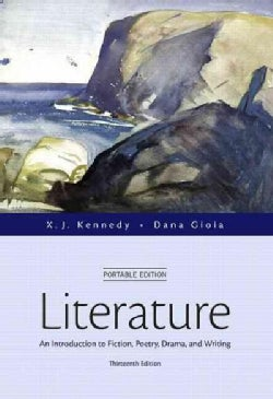Literature + Revel Access Card: An Introduction to Fiction, Poetry, Drama, and Writing, Portable Edition