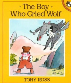 The Boy Who Cried Wolf (Paperback)