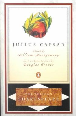 The Tragedy of Julius Caesar (Paperback)