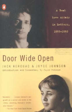 Door Wide Open: A Beat Love Affair in Letters, 1957-1958 (Paperback)