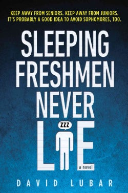 Sleeping Freshmen Never Lie (Paperback)