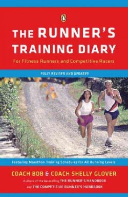 The Runner's Training Diary: For Fitness Runners and Competitive Racers (Paperback)