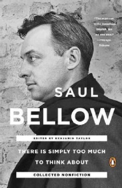 There Is Simply Too Much to Think About: Collected Nonfiction (Paperback)