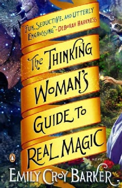 The Thinking Woman's Guide to Real Magic (Paperback)