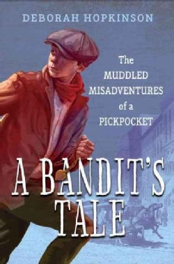A Bandit's Tale: The Muddled Misadventures of a Pickpocket (CD-Audio)