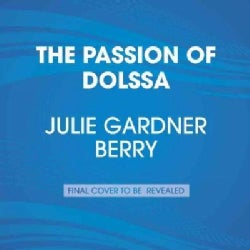 The Passion of Dolssa: Includes Bonus PDF with a Glossary (CD-Audio)