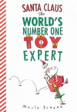 Santa Claus The World's Number One Toy Expert (Hardcover)