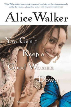 You Can't Keep a Good Woman Down (Paperback)