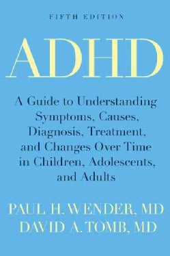 ADHD: Attention-Deficit Hyperactivity Disorder in Children, Adolescents, and Adults (Paperback)