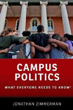 Campus Politics: What Everyone Needs to Know (Paperback)
