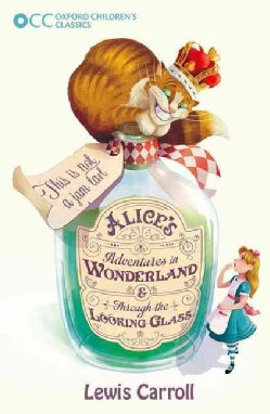 Alice's Adventures in Wonderland & Through the Looking-Glass (Paperback)