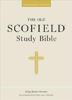 The Old Scofield Study Bible: King James Version, Black Genuine Leather, Standard Edition (Hardcover)