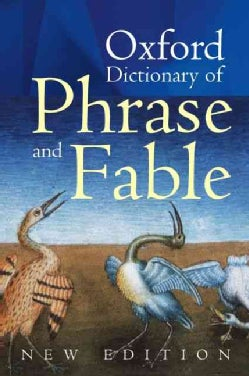 Oxford Dictionary of Phrase And Fable (Hardcover)