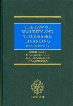 The Law of Security and Title-Based Financing (Hardcover)