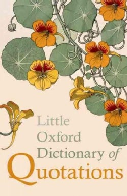 Little Oxford Dictionary of Quotations (Hardcover)