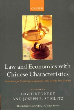 Law and Economics with Chinese Characteristics: Institutions for Promoting Development in the Twenty-First Century (Paperback)