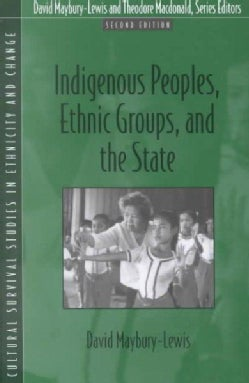 Indigenous Peoples, Ethnic Groups, and the State (Paperback)