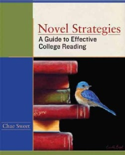 Novel Strategies: A Guide to Effective College Reading (Paperback)