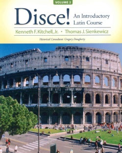 Disce!: An Introductory Latin Course