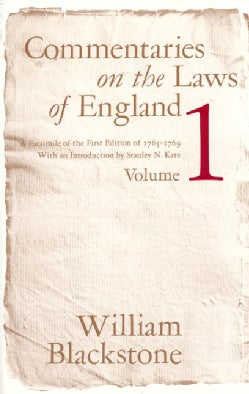 Commentaries on the Laws of England: A Facsimile of the First Edition of 1765-1769 (Paperback)