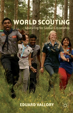 World Scouting: Educating for Global Citizenship (Hardcover)
