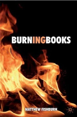 Burning Books (Hardcover)