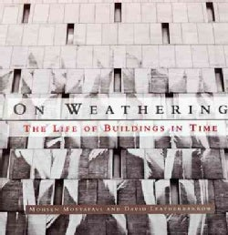 On Weathering: The Life of Buildings in Time (Paperback)
