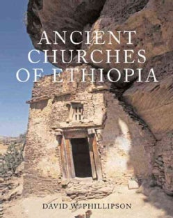 Ancient Churches of Ethiopia: Fourth-fourteenth Centuries (Hardcover)