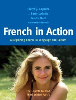 French in Action: A Beginning Course in Language and Culture: The Capretz Method (Hardcover)