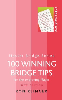 100 Winning Bridge Tips (Paperback)