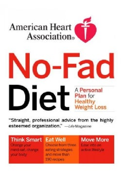 American Heart Association No-Fad Diet: A Personal Plan for Healthy Weight Loss (Paperback)