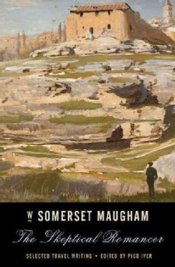 The Skeptical Romancer: Selected Travel Writings (Paperback)