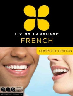 Living Language French: Complete Edition