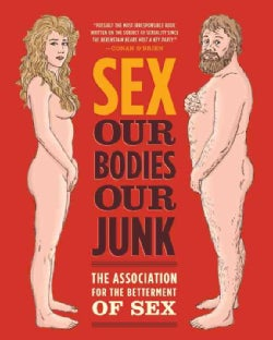 Sex: Our Bodies, Our Junk (Paperback)