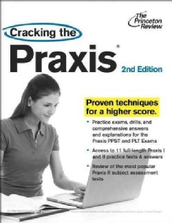 Cracking the Praxis (Paperback)