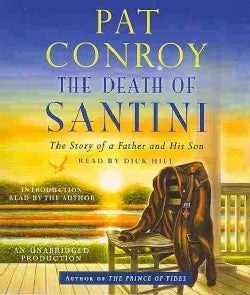 The Death of Santini: The Story of a Father and His Son (CD-Audio)