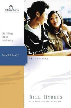 Marriage: Building Real Intimacy (Paperback)