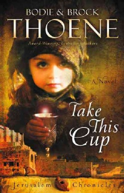 Take This Cup (Paperback)