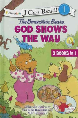 The Berenstain Bears God Shows the Way (Hardcover)