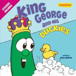 King George and His Duckies (Paperback)