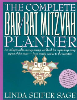 The Complete Bar/Bat Mitzvah Planner: An Indispensable, Money-Saving Workbook for Organizing Every Aspect of the ... (Paperback)