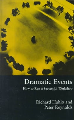 Dramatic Events: How to Run a Successful Workshop (Paperback)