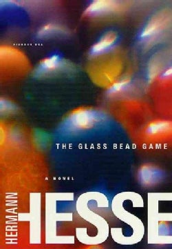 The Glass Bead Game: (Magister Ludi) (Paperback)