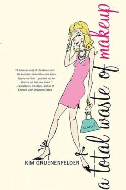 A Total Waste of Makeup (Paperback)