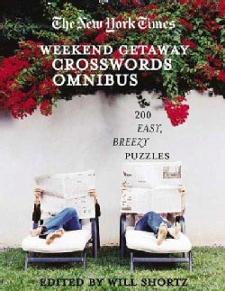 The New York Times Crosswords for a Weekend Getaway: 200 Easy, Breezy Puzzles (Paperback)