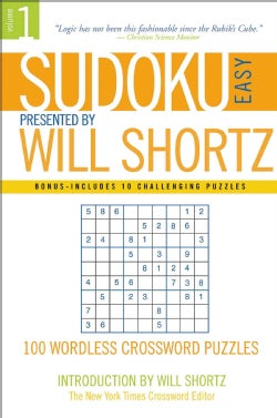 Sudoku Easy: Presented by Will Shortz 100 Wordless Crossword Puzzles (Paperback)