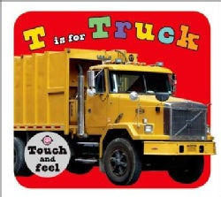 T Is for Truck (Board book)