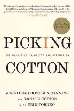 Picking Cotton: Our Memoir of Injustice and Redemption (Paperback)