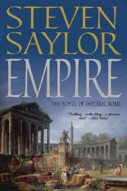 Empire: The Novel of Imperial Rome (Paperback)